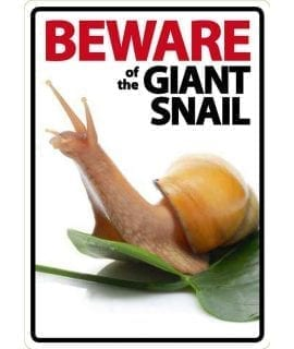Beware Sign: Land Snail